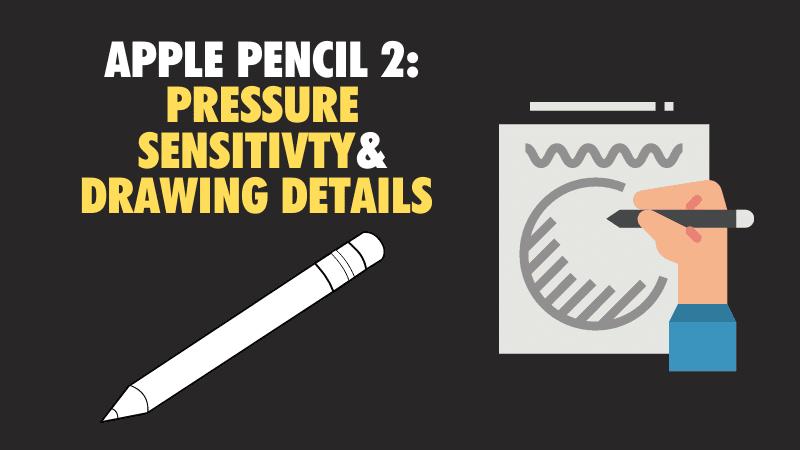 apple-pencil-2-pressure-sensitivity-and-drawing-details_optimized