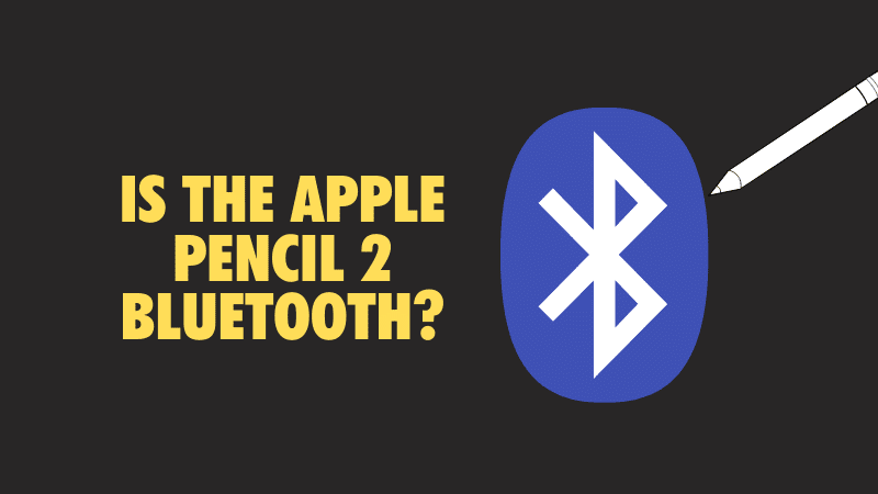 apple-pencil-bluetooth-compatible-and-how-it-works_optimized