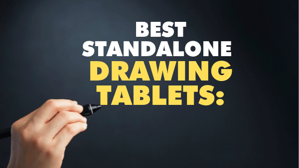 best stand alone drawing tablets-2