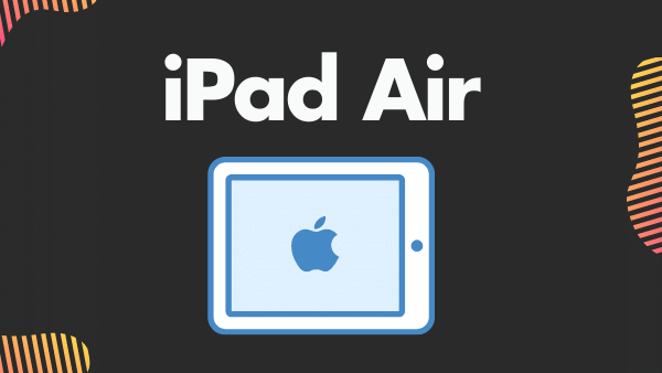 iPad Air_ Best Overall Tablet for Live Streaming