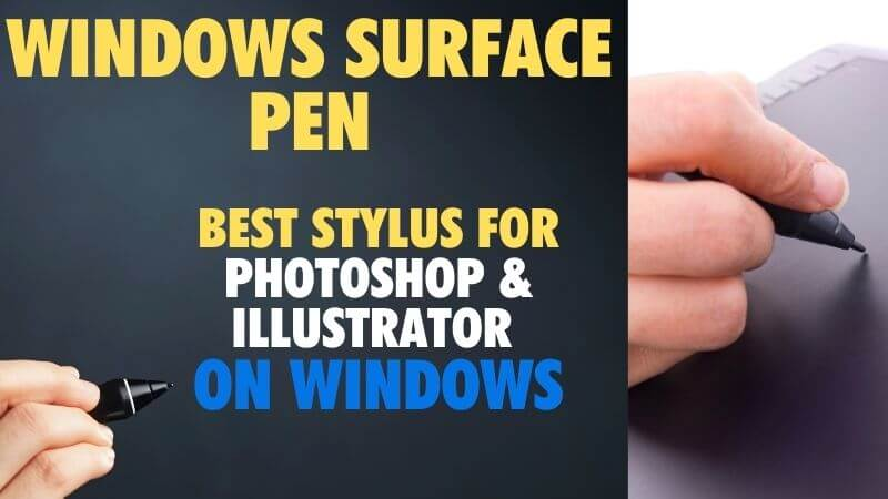 windows surface pen for photoshop stylus illustrator